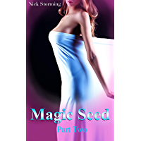 Magic Seed: Part Two (A Taboo Step Harem Fantasy) (English Edition)