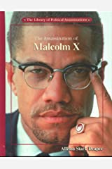The Assassination of Malcolm X (Library of Political Assassinations) Library Binding