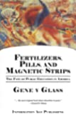 Fertilizers, Pills & Magnetic Strips: The Fate of Public Education in America