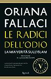 Le radici dell'odio (VINTAGE): La mia verità sull'Islam