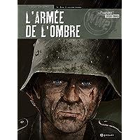 L'ARMEE DE L'OMBRE T4