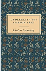 Underneath the Sparrow Tree Paperback