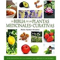 La biblia de las plantas medicinales y curativas