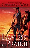 img - for Lawless Prairie book / textbook / text book