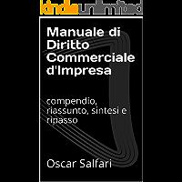 Manuale di Diritto Commerciale d'Impresa: compendio, riassunto, sintesi e ripasso (Italian Edition) book cover