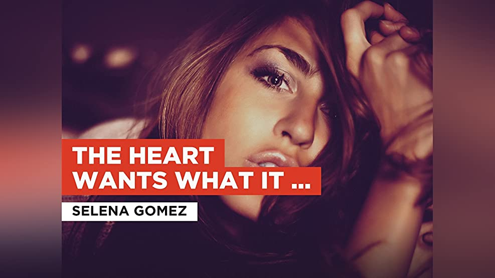 The Heart Wants What It Wants in the Style of Selena Gomez