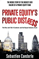 Private Equity's Public Distress: The Rise And