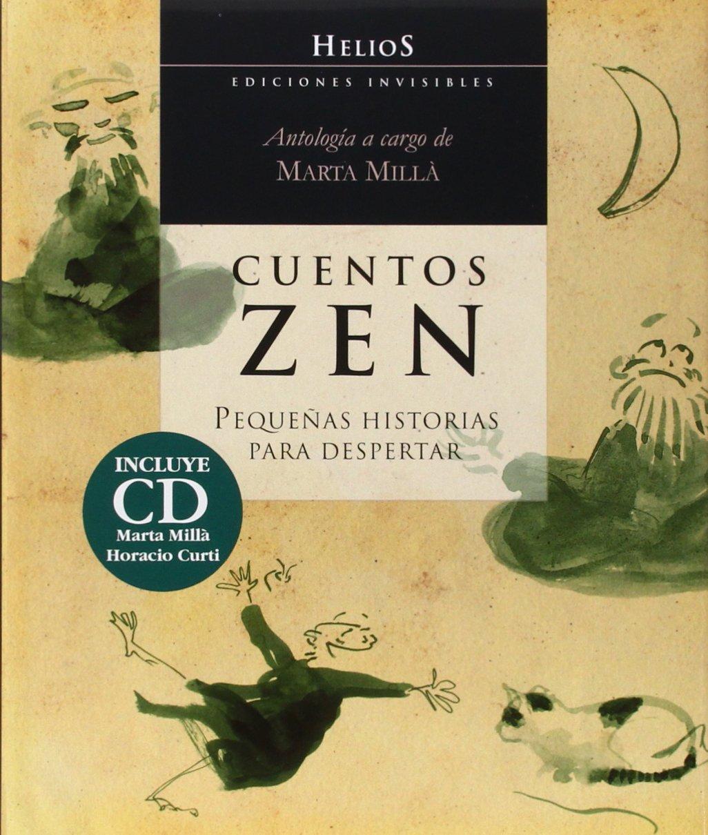 Cuentos zen : pequeñas historias para despertar: Marta Millà ...