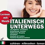 Lernen Mit Musik - Italienisch Unterwegs