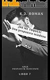 ¡NO ME TOQUES! UNA PROPUESTA MIEDOSA (UNA PROPUESTA INDECENTE nº 7)