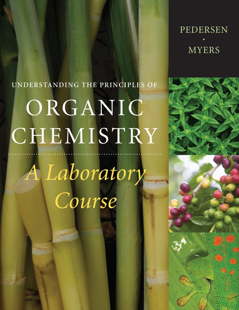 Understanding the Principles of Organic Chemistry: A Laboratory Course, Reprint (Available Titles CengageNOW) by Brooks / Cole