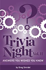 Trivia Night:  Answers You Wished You Knew: Volume II Kindle Edition