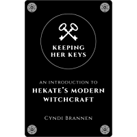 Keeping Her Keys: An Introduction To Hekate's Modern Witchcraft (English Edition)
