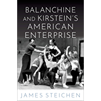 Balanchine and Kirstein's American Enterprise book cover
