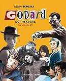 Jean-Luc Godard au Travail