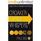 Croaker: Chalk Whispers (Fey Croaker Book 4)