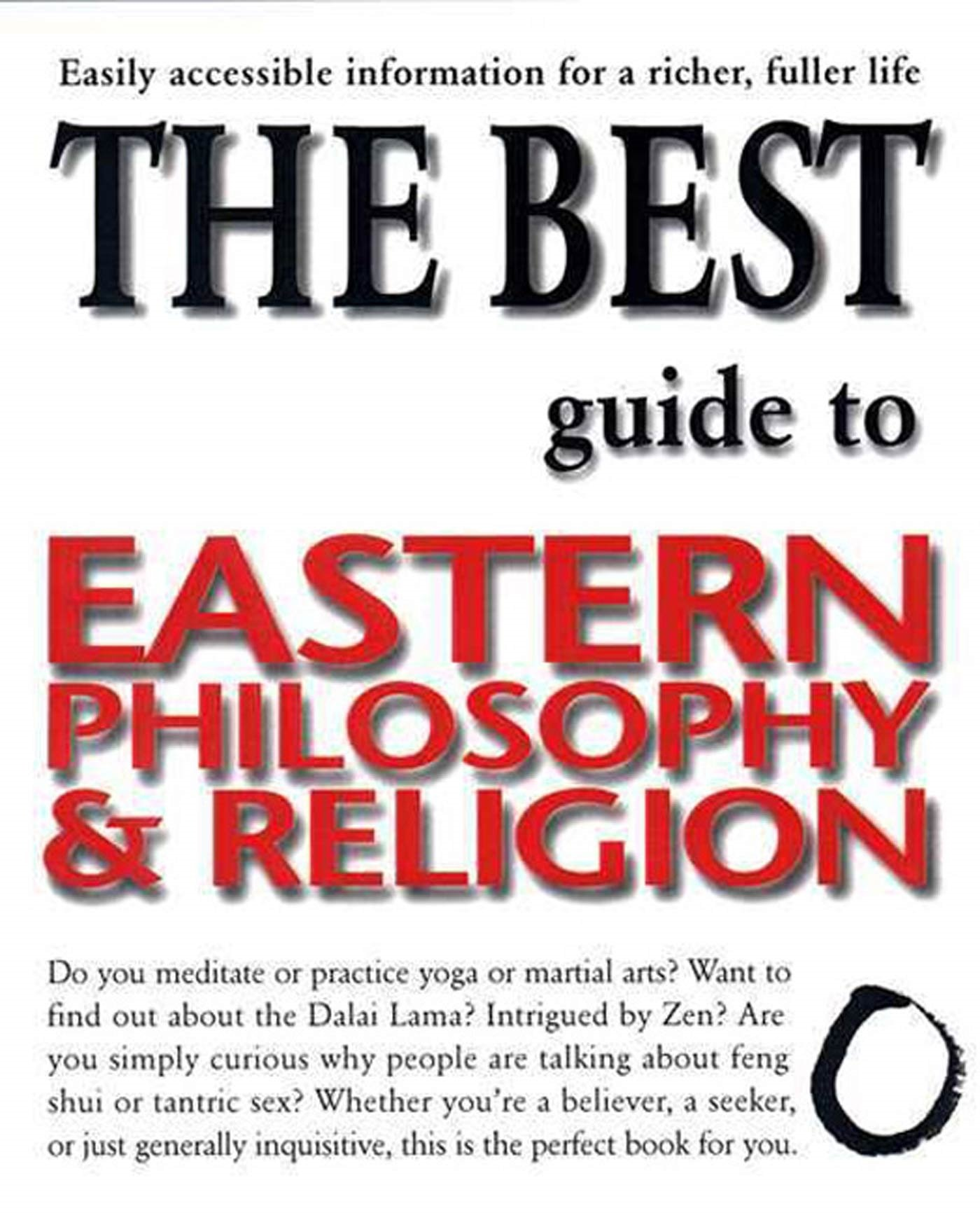 Download The Best Guide to Eastern Philosophy and Religion: Easily Accessible Information for a Richer, Fuller Life pdf