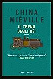 Il treno degli dèi (Fanucci Editore)
