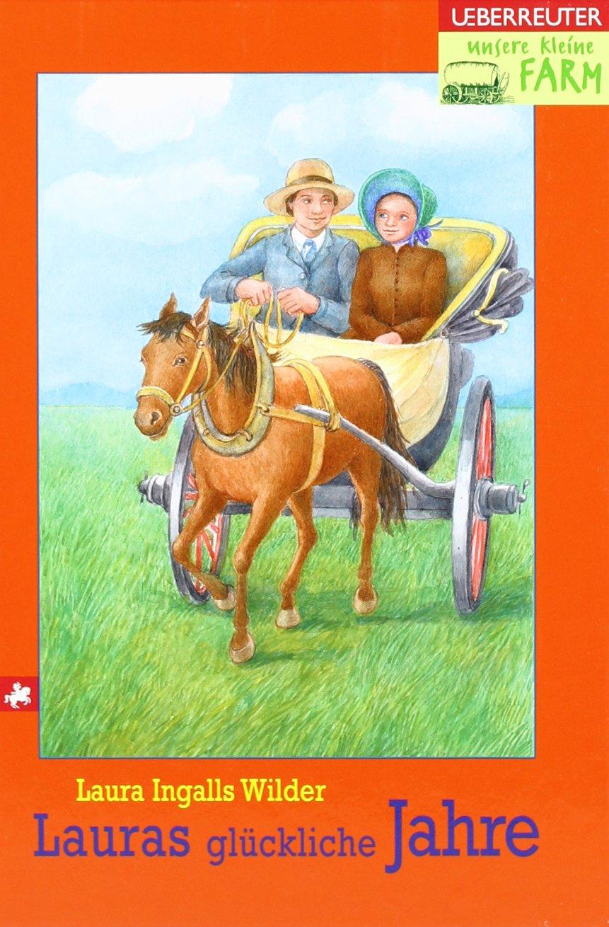 Unsere kleine Farm - Lauras glückliche Jahre, Band 7
