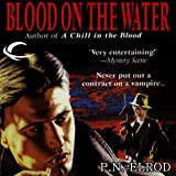 Blood on the Water: Vampire Files, Book 6