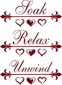 """Soak Relax Unwind Phrase Design Quote Art Vinyl Decal is a Unwind Soak Relax Lettering Print Sticker. Cute Inspirational Home Mural Décor for a Bathroom. Size 22"""" x 16"""" Color-Burgundy"""
