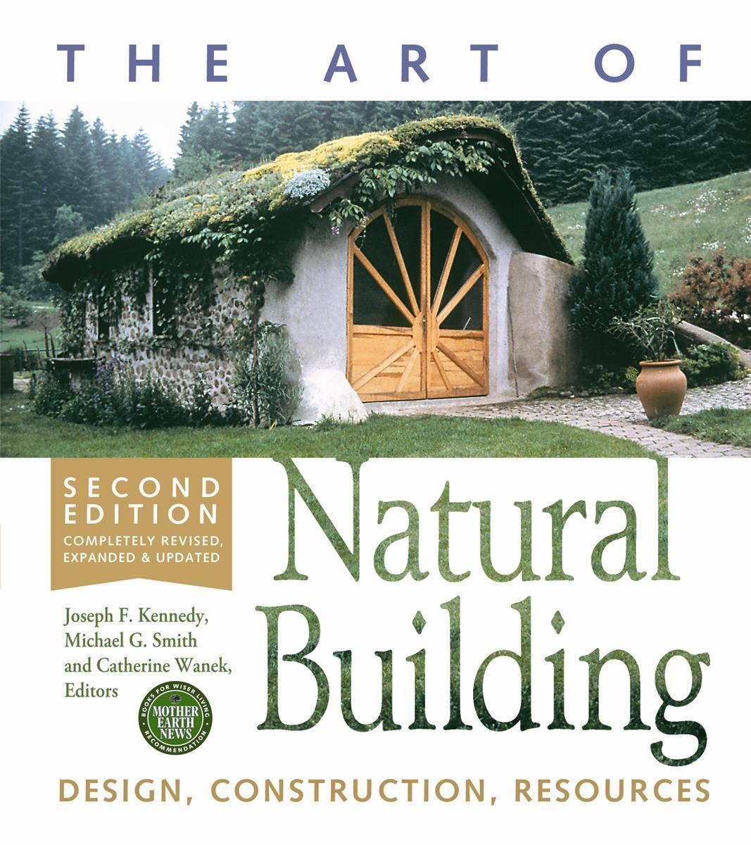 The Art of Natural Building: Design, Construction, Resources PDF