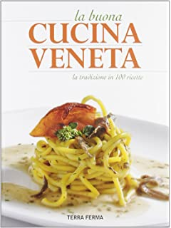 Amazon.it: La cucina dei veneti - - Libri