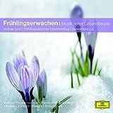 Frühlingserwachen - Musik voller Lebensfreude (Classical Choice)