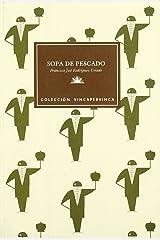 Sopa de pescado: Relatos (Colección Vincapervinca) (Spanish Edition) Hardcover
