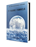 The Neuroscience Behind 7 Figure Funnels By Ethan Donati: Neuromarketing Online