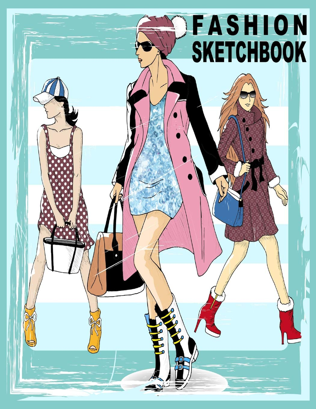 Fashion Sketchbook 196 Figure Templates For Designing Looks And Building Your Portfolio Fashion Sketch Ahrendts Angel 9781718125766 Amazon Com Books