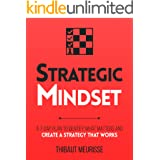 Strategic Mindset : A 7-Day Plan to Identify What Matters and Create a Strategy that Works (Productivity Series Book 4)