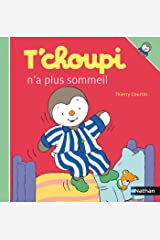T'choupi n'a plus sommeil (French Edition) Kindle Edition