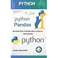 Python Pandas: The Hands-On, Example-Rich Introduction to Pandas Data Analysis in Python (English Edition)