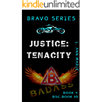 Justice: Tenacity: Action and freaky packed (Bravo Rising Series Book 4) (English Edition)