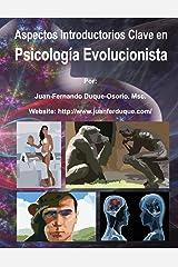 Aspectos Introductorios Clave en Psicología Evolucionista (Revista Variedades Intelectuales (http://www.variedadesintelectuales.com)) (Volume 1) (Spanish Edition) Paperback