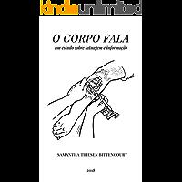 O Corpo Fala: um estudo sobre tatuagem e informação