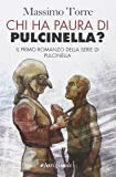 Chi ha paura di Pulcinella?