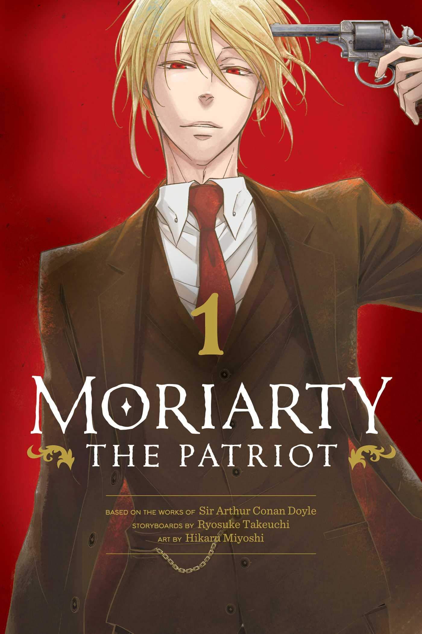 Moriarty the Patriot, Vol. 1 (1): Takeuchi, Ryosuke, Miyoshi, Hikaru,  Doyle, Sir Arthur Conan: 9781974717156: Amazon.com: Books