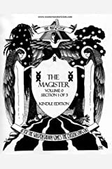 The Magister: Volume 0 Part 1 of 3