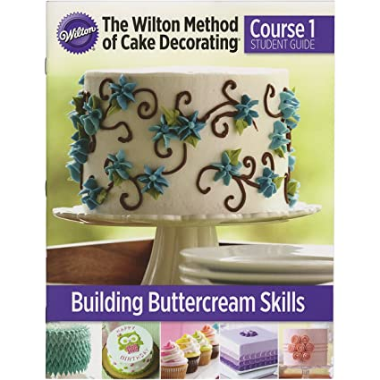 Amazon Com Wilton W4080 Method Of Cake Decorating Course 1 Student