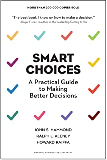 Amazon making hard decisions with decision tools suite update smart choices a practical guide to making better decisions fandeluxe Choice Image
