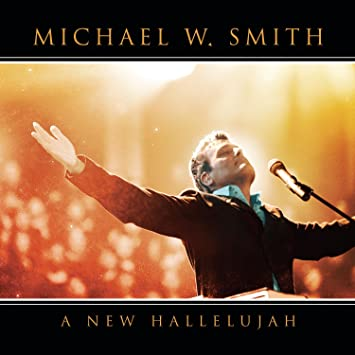 amazon new hallelujah michael w smith ゴスペル 音楽