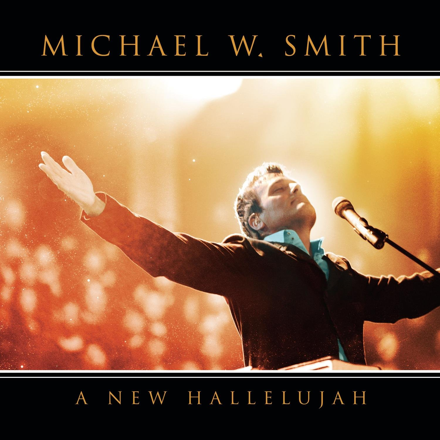 CD : Michael W. Smith - A New Hallelujah (CD)