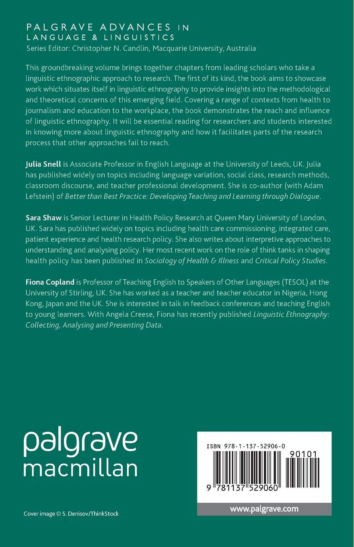 Linguistic Ethnography: Interdisciplinary Explorations (Palgrave