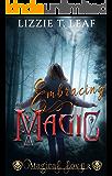 Embracing Magic (Magical Love Book 2)