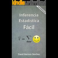 Inferencia Estadística Fácil (Spanish Edition)