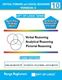 Critical Thinking and Logical Reasoning Workbook-10 (Gift of Logic)