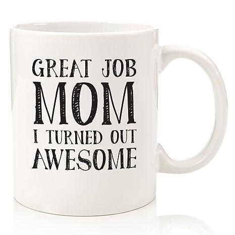 Amazon.com: Gran trabajo mamá divertida taza de café – mejor ...