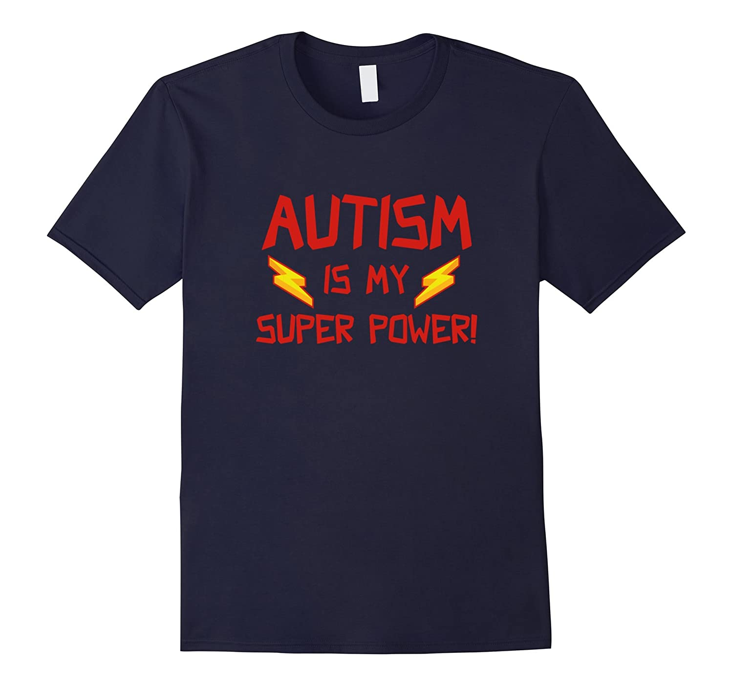 Autism is My Super Power T-Shirt-Autism Shirt Gift-CL